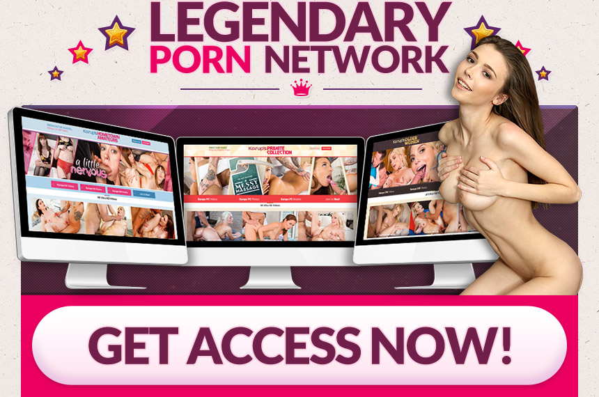 Click here to join our legendary porn network!